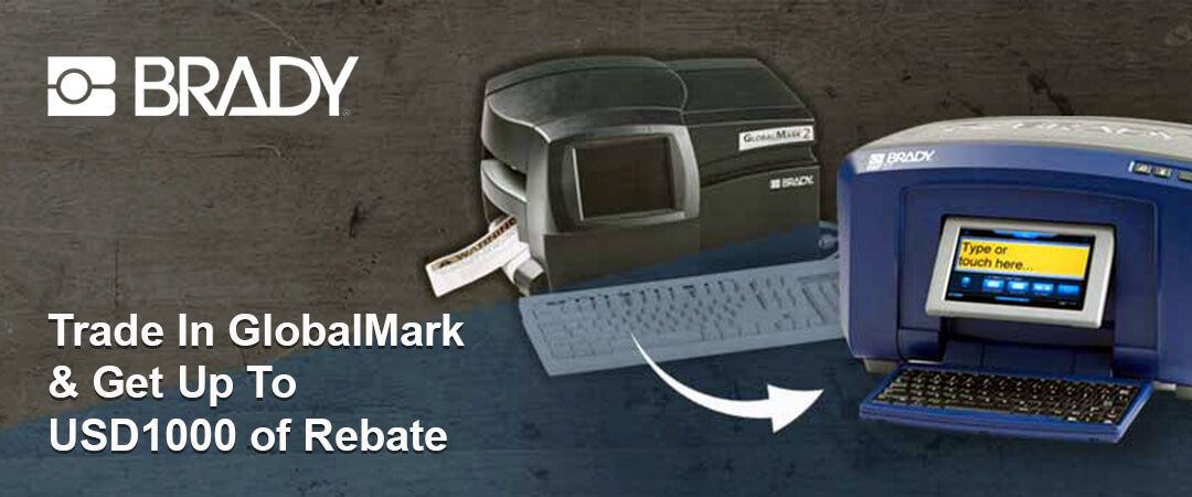 Trade in Brady GlobalMark and get up to $1000 of free materials