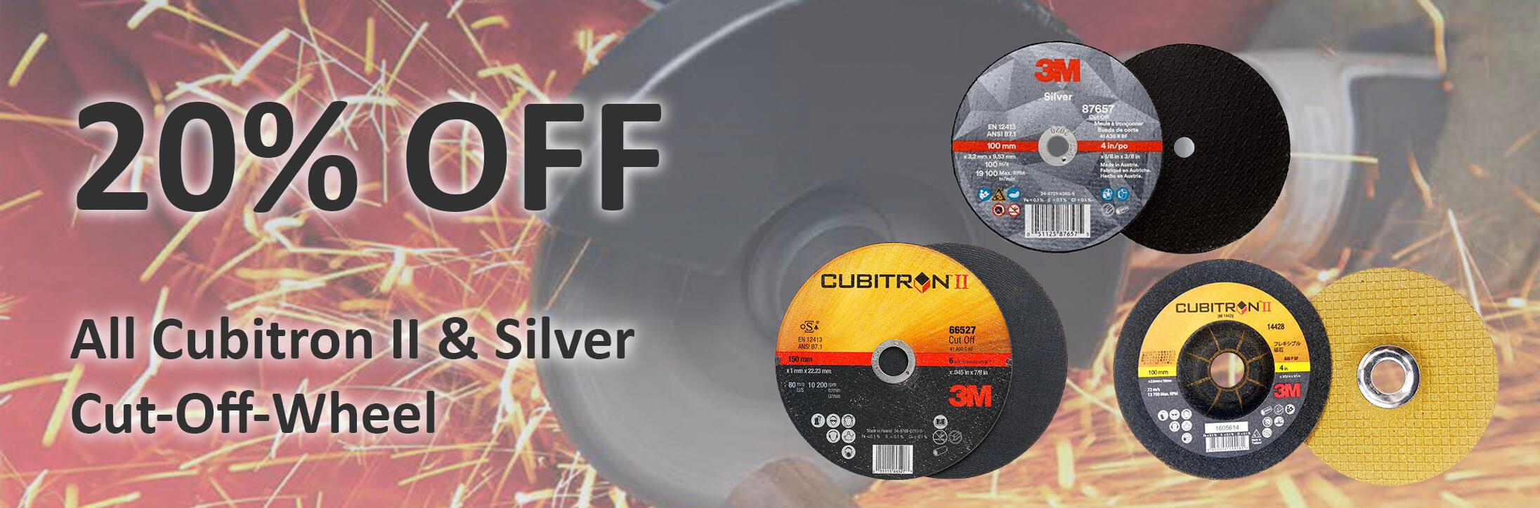 20% discount on 3M Cubitron II and Silver Cut-off Wheel
