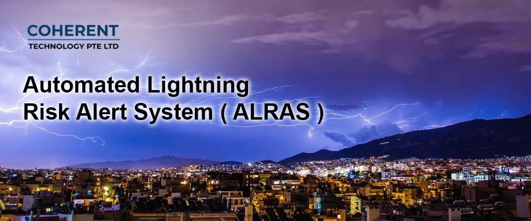 Automated Lightning Risk Alert System ( ALRAS )